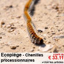 Chenilles processionnaires - Ecopi�ge - A partir de 33.11 €