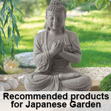 Recommended products for Japanese Garden