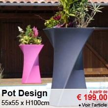 Pot Design - 55x55 x H100cm - � partir de 199 euros