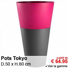 Pots Tokyo - D.50 x H.80 cm - a partir de 64.95 €
