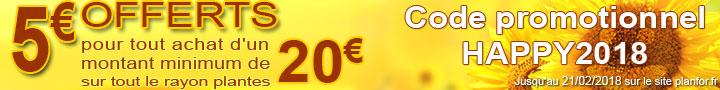 Promo 5€ offert - code:HAPPY2018 - jusqu'au 21/2/2018
