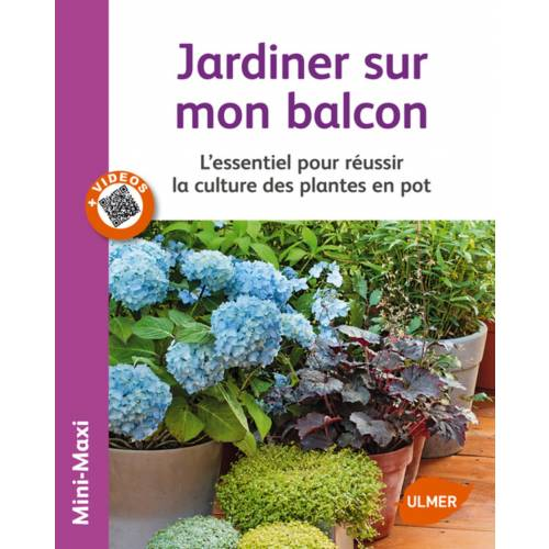 Livre jardiner sur mon balcon vente livre jardiner for Savoir jardiner