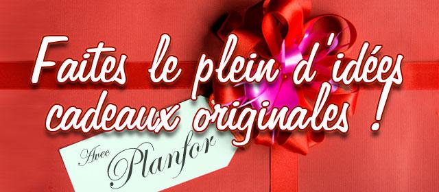 Faites le plein d'idées cadeaux originales avec Planfor !