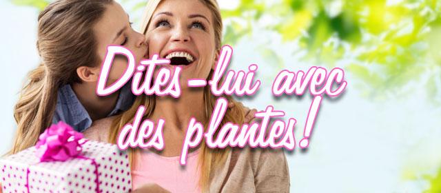 Dites-lui avec des plantes !
