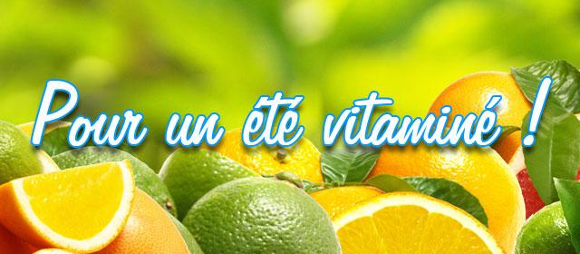 Pour un été vitaminé !